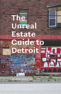 Post image for Andrew Herscher discusses Detroit's 'Unreal Estate' on Michigan Radio