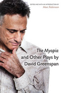 Post image for Lammy Spotlight: 'The Myopia and Other Plays by David Greenspan'