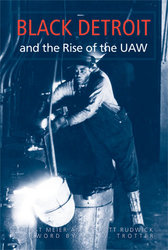 Post image for Backlist Spotlight: 'Black Detroit and the Rise of the UAW'
