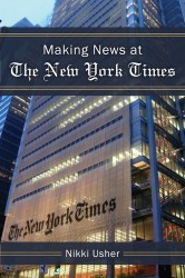 Post image for Nikki Usher's Remarkable Inside Scoop: Behind the Scenes at the New York Times