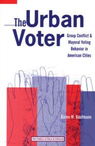 """""""The Urban Voter"""" by Karen M. Kaufmann"""
