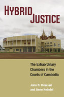 Cover of 'Hybrid Justice: The Extraordinary Chambers in the Courts of Cambodia'