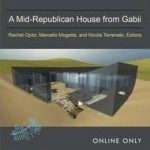 Cover image for A Mid-Republican House from Gabii